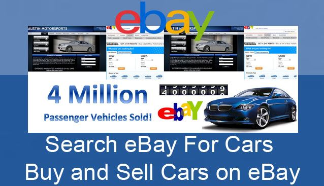 Ebay Cars Search Ebay For Cars Buy Sell Cars Car Search Ebay