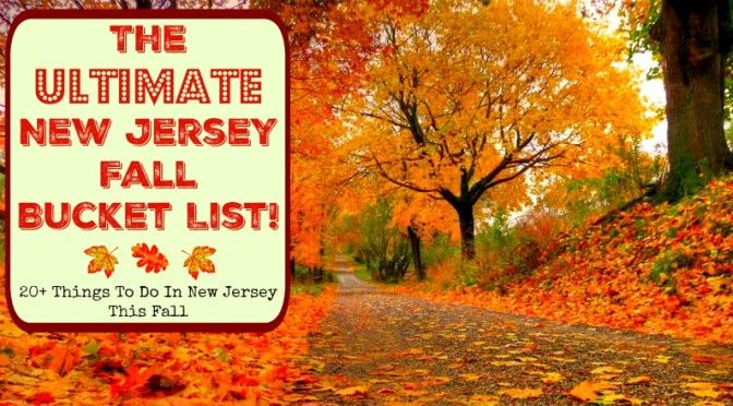 Pin By Afton Mayhew On Jersey Bound In 2020 Fall Bucket List East Coast Travel Fall Vacations
