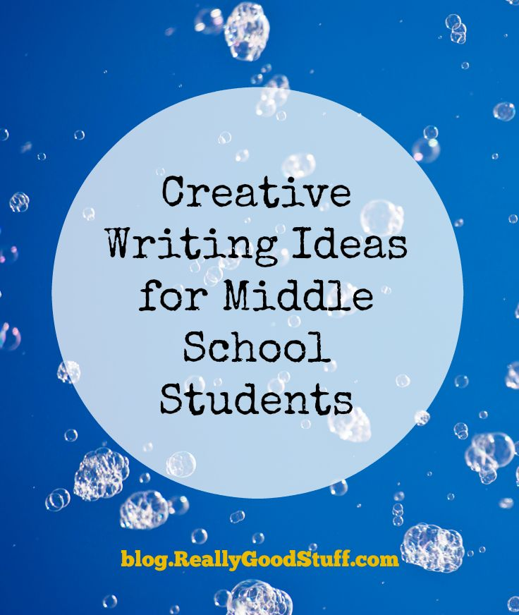 Creative writing ideas for middle school