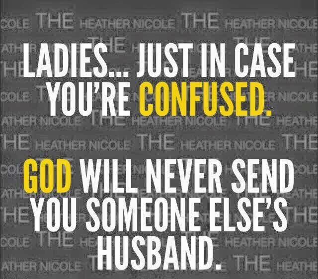 Some women don't get this. Even when they know he is with someone else! #yourawhore #notworthy #getyourownman