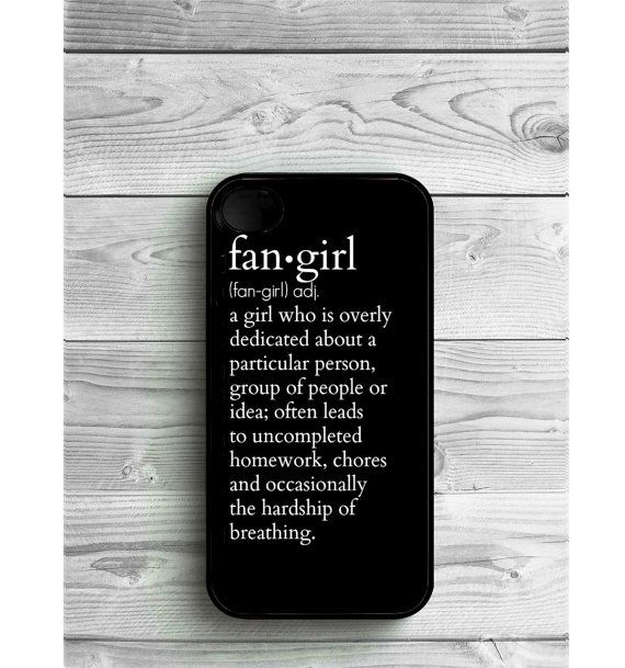 Phone Case Quote fangirl For iPhone 4/4S, iPhone 5/5S, iPhone 5c, iPhone 6, iPhone 7, Galaxy S4, S5, S6, S6 EDGE, Note 3 & Note 4