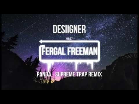 Desiigner - Panda (Supreme Trap Remix)