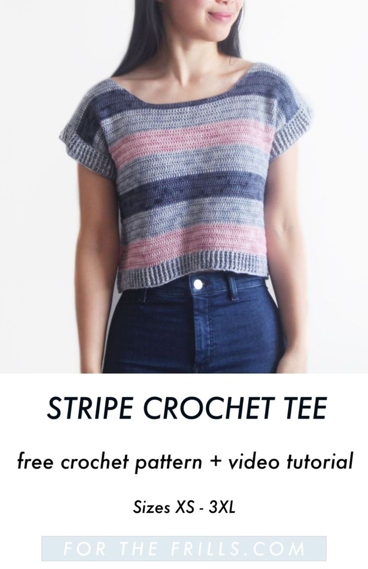 Crochet Riviera Stripe Tee - free pattern + video tutorial - for the frills 1