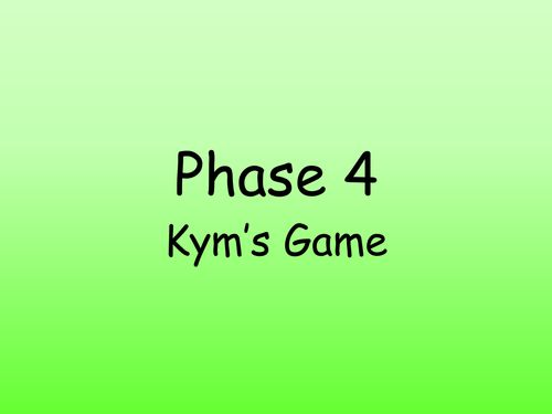 Phase 4 Kym's Game PowerPoint