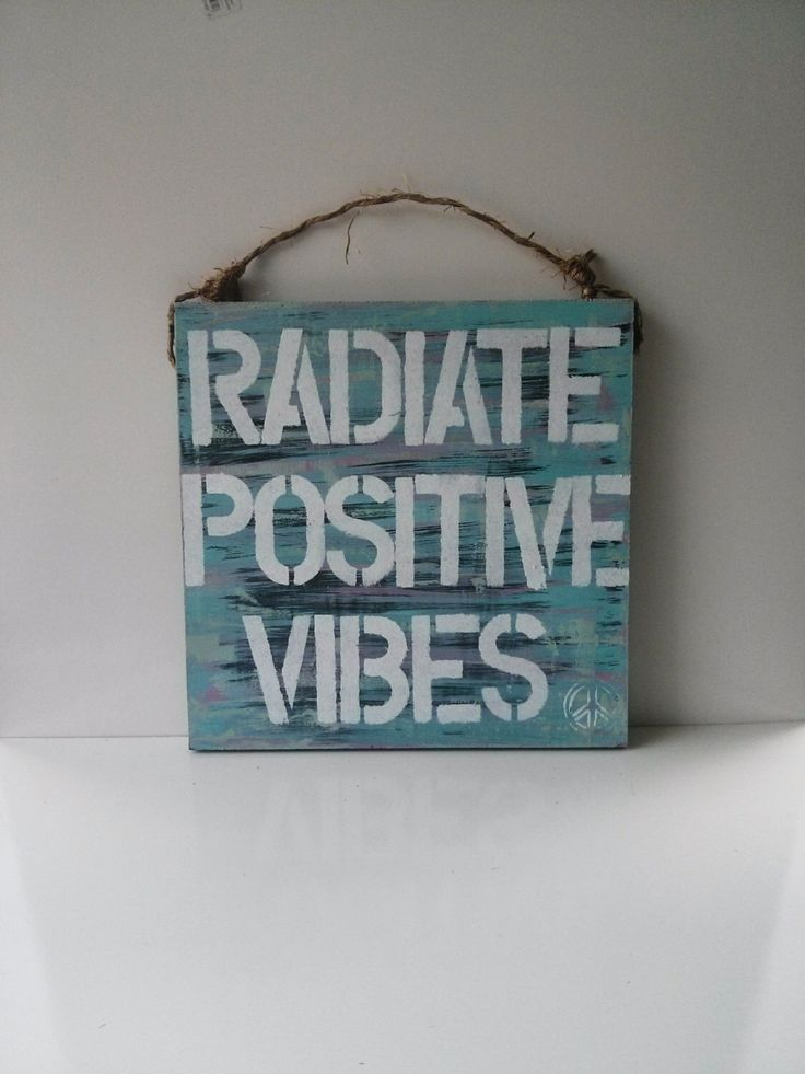Radiate Positive Vibes / sea gypsy california / positive message / meditation room / meditate sign /anthropologie / urban outifitters /sign by SeaGypsyCalifornia on Etsy https://www.etsy.com/listing/196480863/radiate-positive-vibes-sea-gypsy