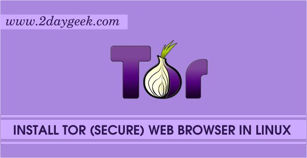 2daygeek.com Linux Tips, Tricks & News Today :- Through on this article you will get idea to Install Tor Web Browser 5.5 on RHEL, CentOS, Debian, Ubutnu & Mint, Fedora & openSUSE Systems.