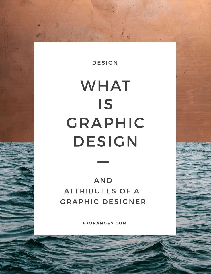 What is Graphic Design & The attributes of a Graphic Designer http://83oranges.com/what-is-graphic-design-jessica/ #design #art #graphicdesign