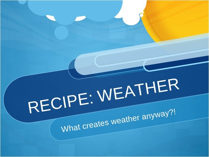 Weather Lesson by Katie Bucherati, via Slideshare
