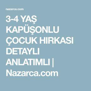 3-4 YAŞ KAPÜŞONLU ÇOCUK HIRKASI DETAYLI ANLATIMLI   Nazarca.com