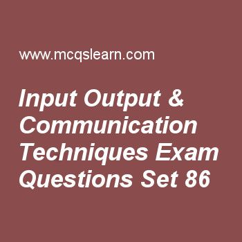 Practice test on input output & communication techniques, operating systems quiz 86 online. Practice operating system MCQsquestions and answers to learn input output & communication techniques test with answers. Practice online quiz to test knowledge on input output and communication techniques, traditional unix system, symmetric multiprocessors smp architecture, security issues, what operating system do worksheets. Free input output & communication techniques test has multiple choice...