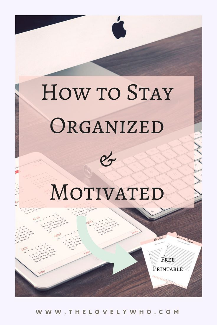 Ever struggled with how to stay both Organized and Motivated when you're trying to go after a specific goal? Here are some tips on how!