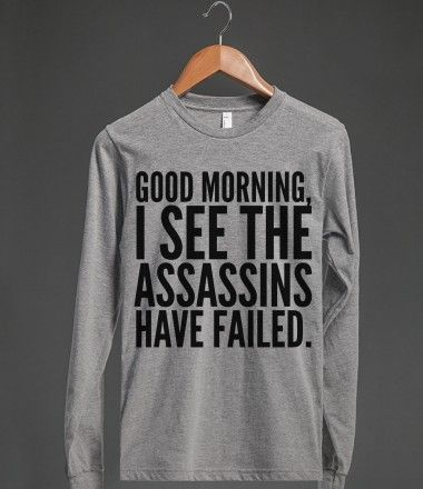 """""""Assassins"""" = my 8, 7, & 5 y.o. little girls. I've maintained they've been trying to kill me for years."""