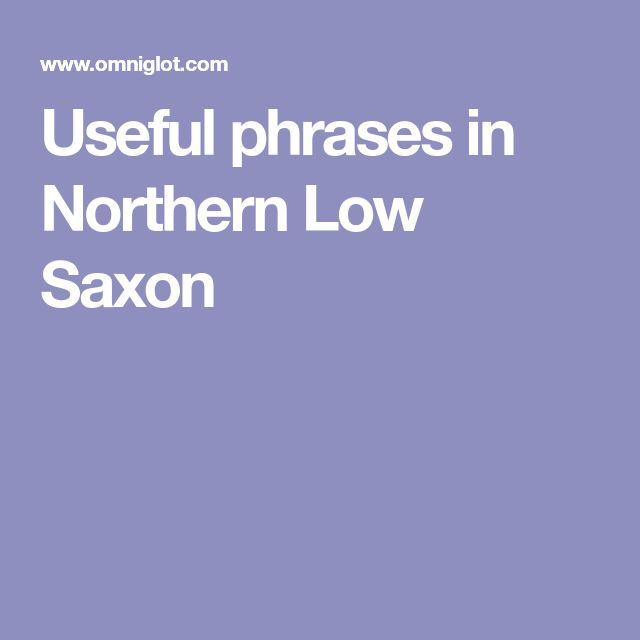 Useful phrases in Northern Low Saxon
