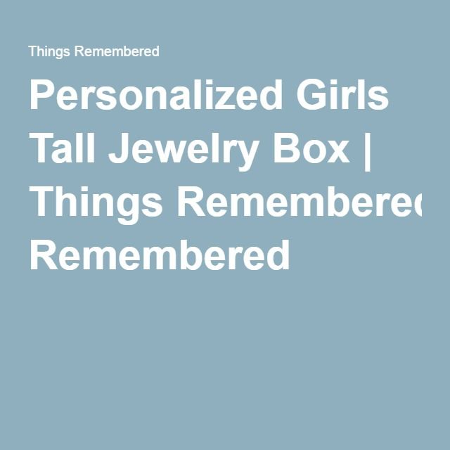 Personalized Girls Tall Jewelry Box | Things Remembered