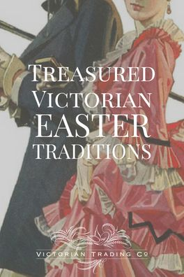 From Maundy coins to sugar eggs, have you knowledge of these treasured Victorian Easter traditions? #Easter #history #spring #Victorian #holiday