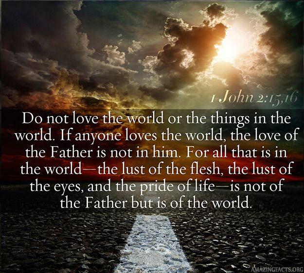 1 John 2:15-16 - Scripture Picture