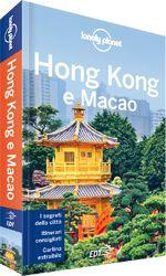 Hong Kong e Macao - Grattacieli da vertigine, antiche tradizioni e una cucina eccezionale: questa città enigmatica sa sedurre sia chi la visita per la prima volta, sia chi la conosce bene. In questa guida: cucina locale; arte, cinema, architettura; consigli per lo shopping; gite di un giorno.