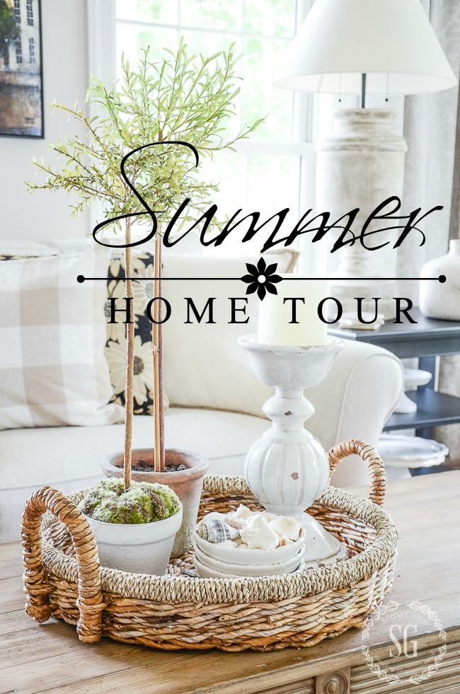 SUMMER HOUSE TOUR-Summer is a time for no fuss, relaxing and easy home decor. So grab some sweet tea and let's get started! I have lots to show you!