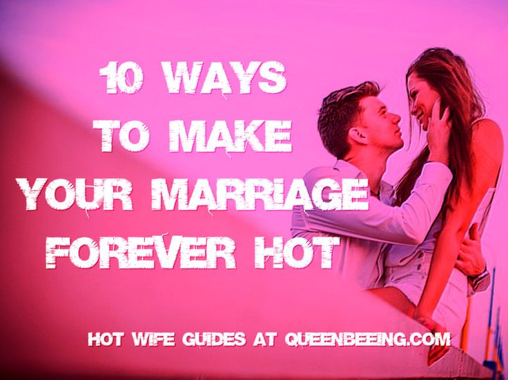 Hot Wife Guide: 10 Super-Simple Ways to Make Your Marriage Forever-Hot http://queenbeeing.com/hot-wife-guide-10-super-simple-ways-make-marriage-forever-hot/