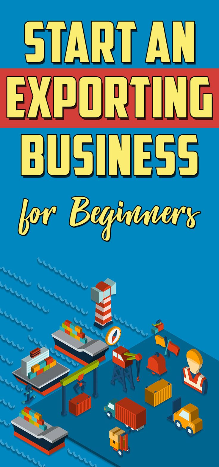 How to start an Exporting Business for Beginners Learn