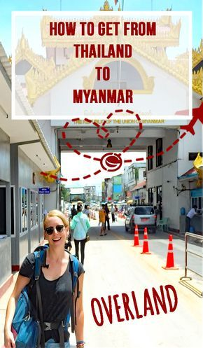 Overland boarder crossing from Thailand to Myanmar,   Mae sot to Myawaddy | Globemad Blog
