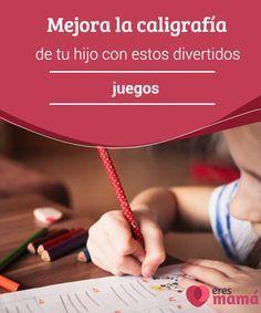 Mejora la #caligrafía de tu #hijo con estos divertidos juegos La caligrafía es una #habilidad de la #escritura que puede mejorarse. Basta dedicar algunas horas por día a #ejercitarla junto a tu niño.