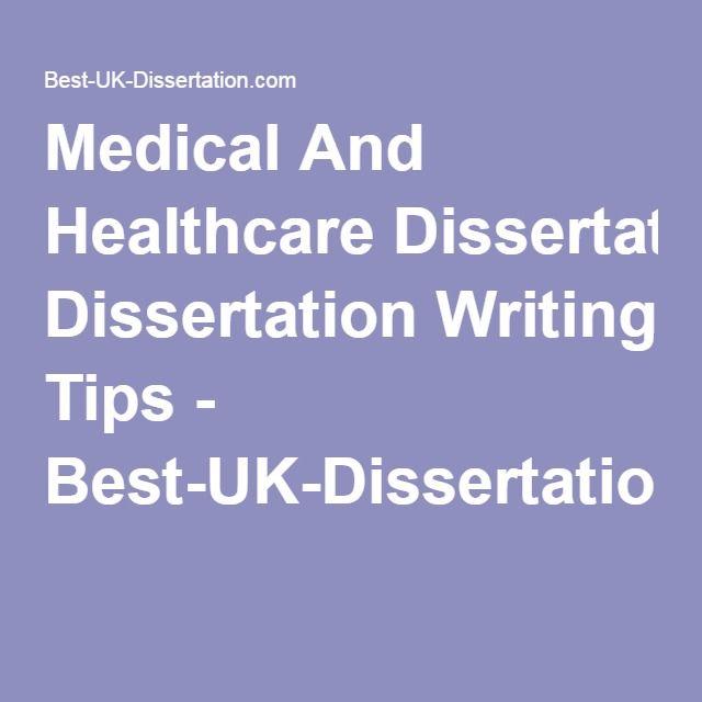 Medical And Healthcare Dissertation Writing Tips - Best-UK-Dissertation.com