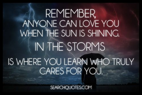 I had no idea how many truly cared until the storms hit
