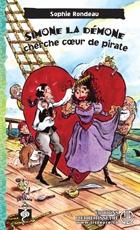 Simone la Démone cherche coeur de pirate, de Sophie Rondeau, Éditions Pierre Tisseyre, 112 p.