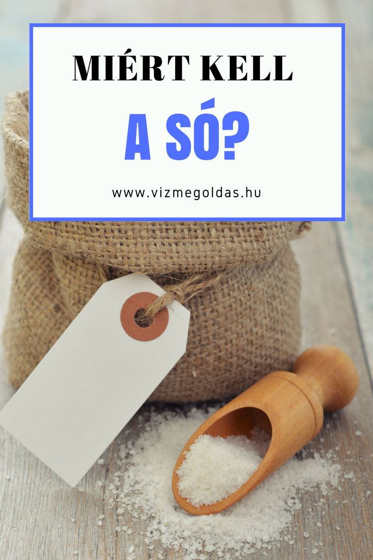 Egészséges táplálkozás - Miért van szükségünk a sóra?