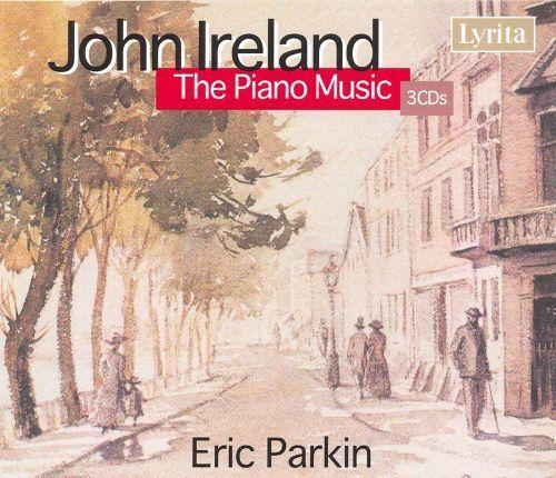 John Ireland: The Piano Music [CD]