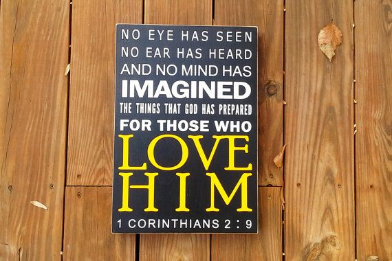 No Eye Has Seen No Ear Has Heard, 1 Corinthians 2 9, typography, Scripture, Quote, Wall hanging, Word Board, art, Sign, Plaque, Subway Style