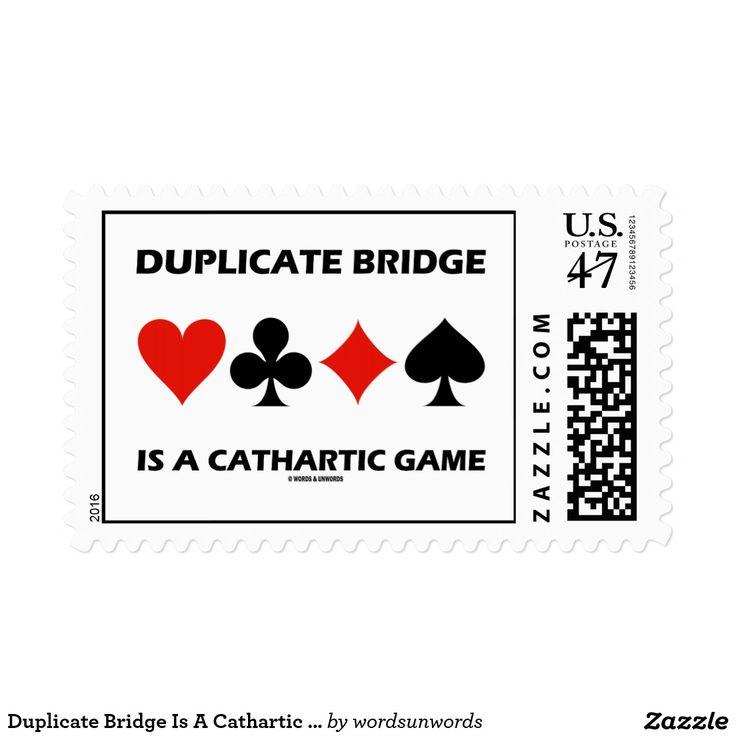 "Duplicate Bridge Is A Cathartic Game (Card Suits) #duplicatebridge #catharticgame #fourcardsuits #cardsuits #game #fourcardsuits #bridgeplayer #bridgehumor #bridgepartner #wordsandunwords #bridgeteacher #geek #ACBL #bridge #game Here's a stamp for any duplicate bridge player who knows that ""Duplicate Bridge Is A Cathartic Game""."