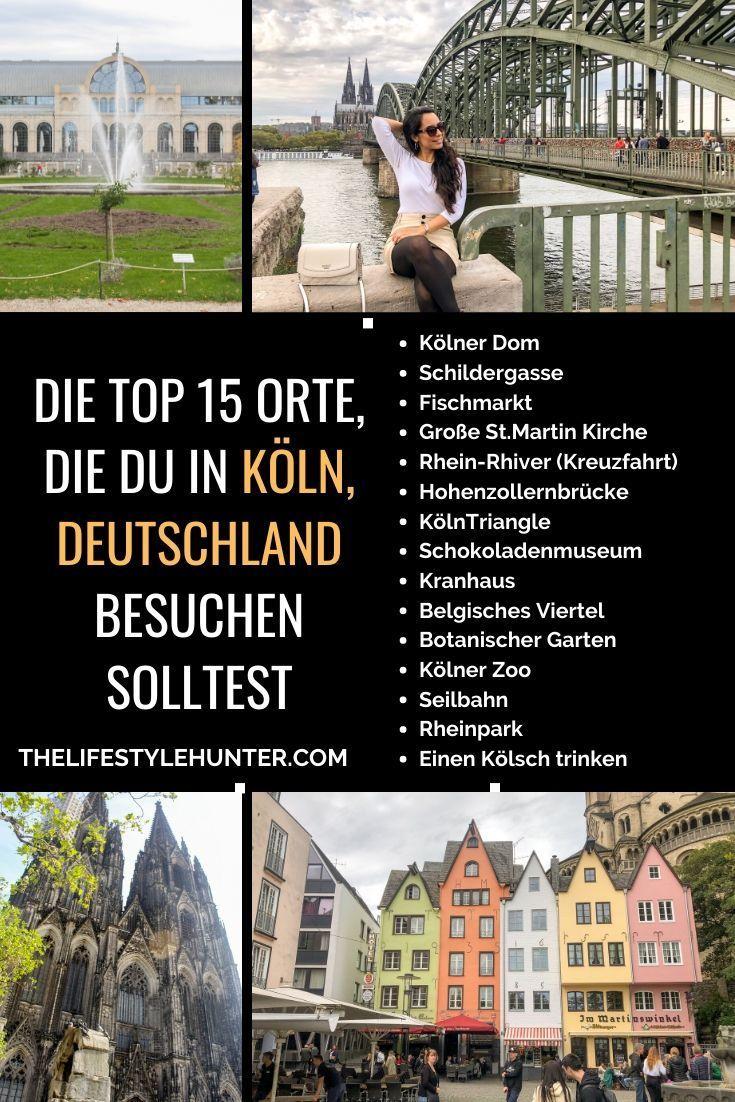 Die Top 15 Orte Die Du In Koln Deutschland Besuchen Solltest The Lifestyle Hunter Rhein Kreuzfahrt Koln Deutschland Orte