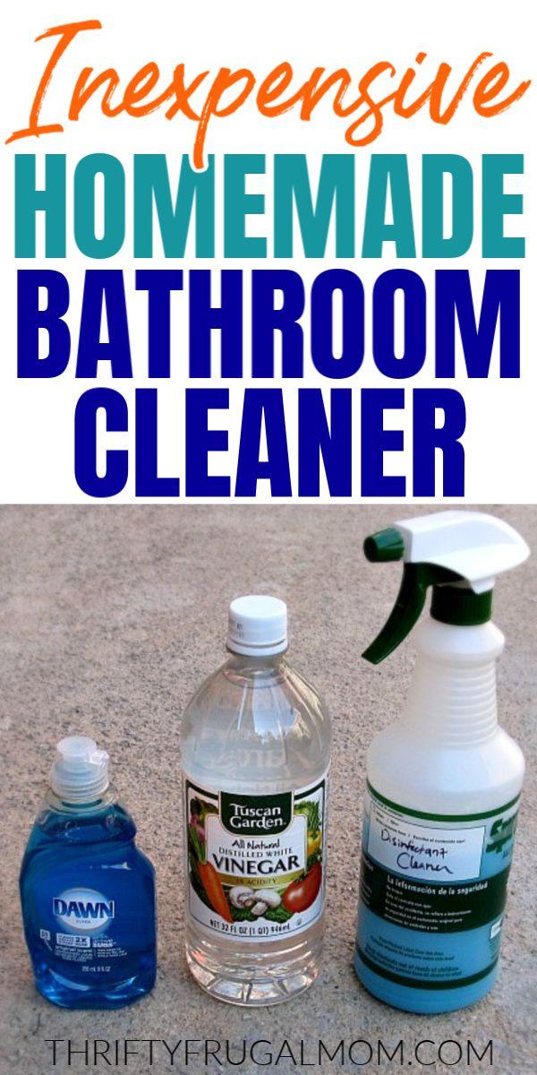 Inexpensive Diy Homemade Bathroom Cleaner In 2020 Homemade