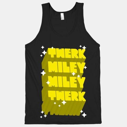 Twerk Miley Miley Twerk....#jayz #somewhereinamerica