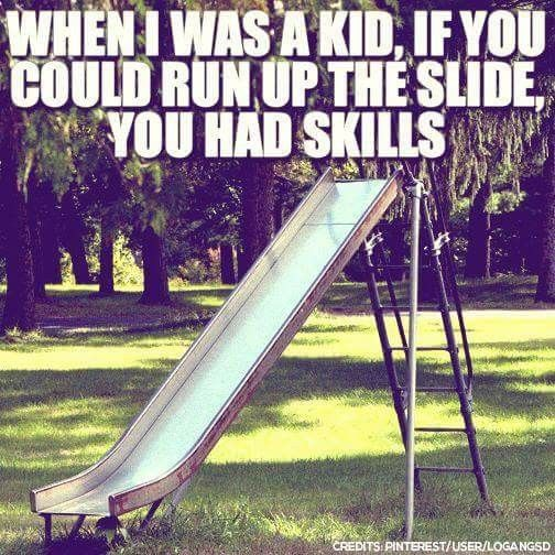 We used to rub candle wax on the slide then you went shooting of the end