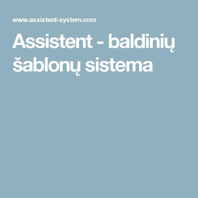 Assistent - baldinių šablonų sistema