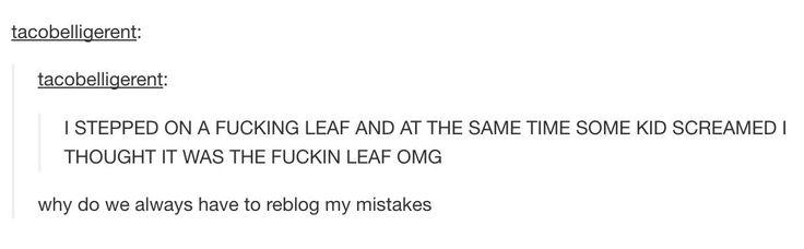 The person who heard a leaf scream.