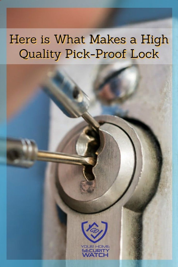 Here Is What To Look For When Buying A Pick Proof Lock In 2020 Home Security Home Security Tips Electronic Deadbolt