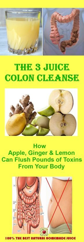 The 3 Juice Colon Cleanse How Apple Ginger and Lemon Can Flush Pounds of Toxins ...