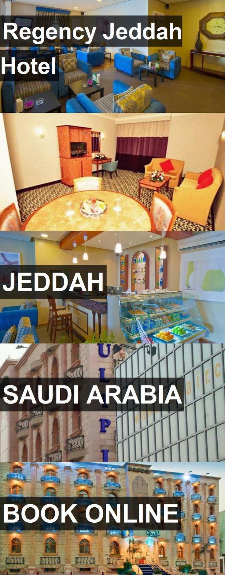 Regency Jeddah Hotel In Saudi Arabia For More Information Photos Reviews