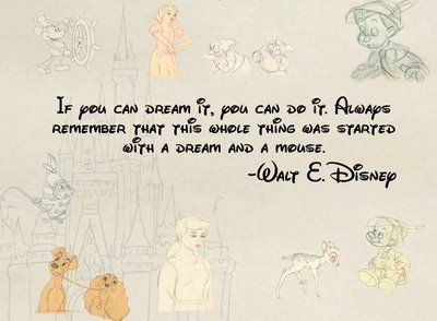 "WALT DISNEY ""DREAM"" QUOTE"