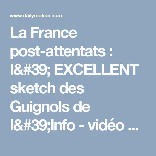 La France post-attentats : l' EXCELLENT sketch des Guignols de l'Info - vidéo Dailymotion