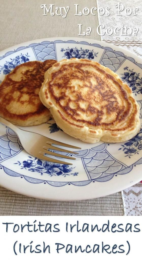 Tortitas Irlandesas (Irish Pancakes): La versión irlandesa de las tortitas americanas. Con un sabor riquísimo, muy gorditas, esponjosas y jugosas por dentro.