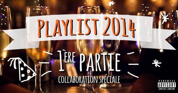 PLAYLIST: les meilleures chansons de 2014 - Partie 1