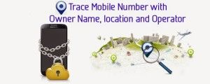 Now you can trace, track and find your mobile phone wherever it is, Check out how to trace mobile number with name, location, operator and find your lost phone
