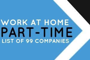 99 Companies That Offer Part-Time Work at Home Jobs - Dream Home Based Work