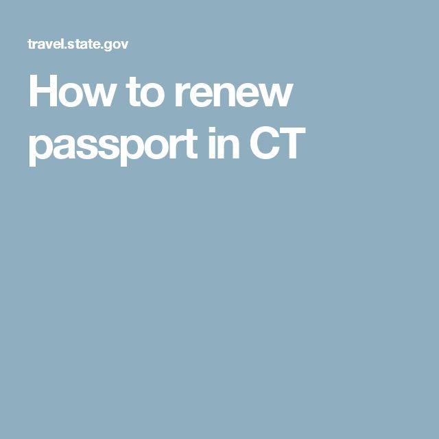 How to renew passport in CT