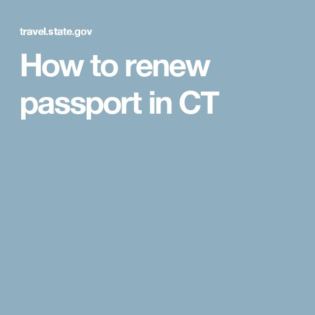 How to renew passport in CT